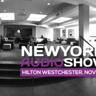 Chester Group announces the 2015 New York Audio show with new venue and dates Thumbnail