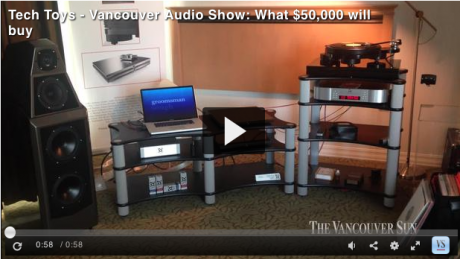 Digital Life writer Gillian Shaw dropped in at the Vancouver Audio Show Thumbnail
